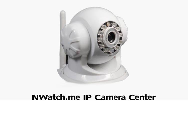 NWatch.me IP Camera Center - приложение для видеонаблюдения