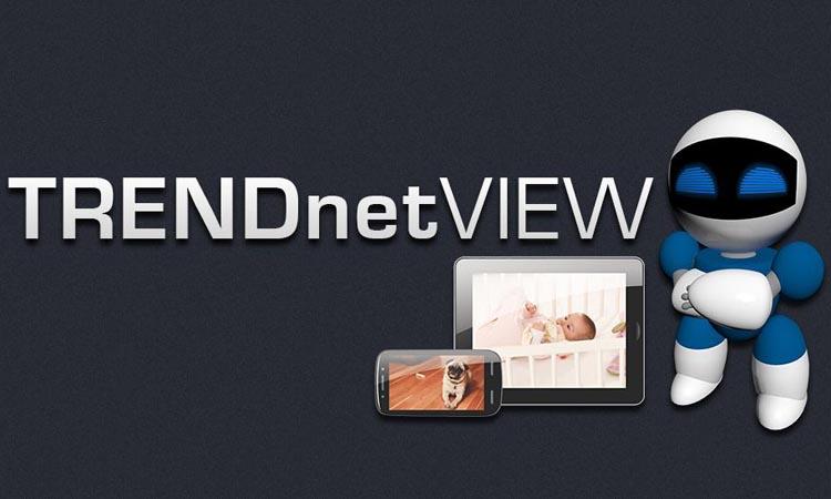 TRENDnetVIEW — приложение для видеонаблюдения. Руководство. Скачать