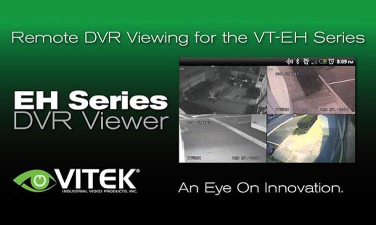 VITEK EH DVR Viewer (Pro) - программа для видеонаблюдения. Инструкция. Скачать